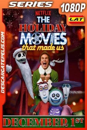 Las películas navideñas que nos formaron (2020) Temporada 1 1080p WEB-DL Latino