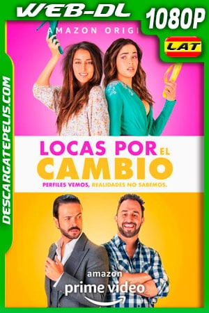 Locas por el cambio (2020) 1080p WEB-DL AMZN Latino