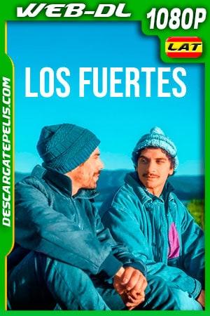Los fuertes (2019) 1080p WEB-DL Latino