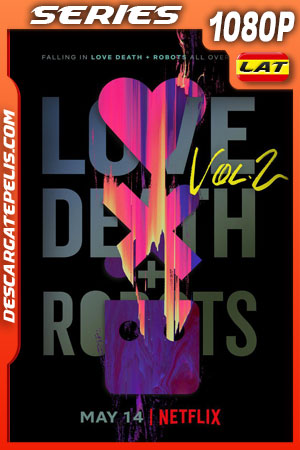 Love Death + Robots (2021) Temporada 2 1080p WEB-DL Latino