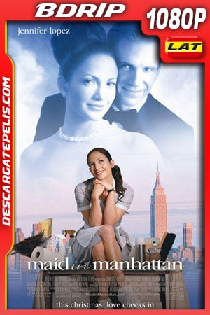Maid in Manhattan (2002) 1080p BDrip Latino - Ingles