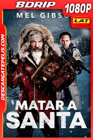 Matar a Santa (2020) 1080p BDRip Latino