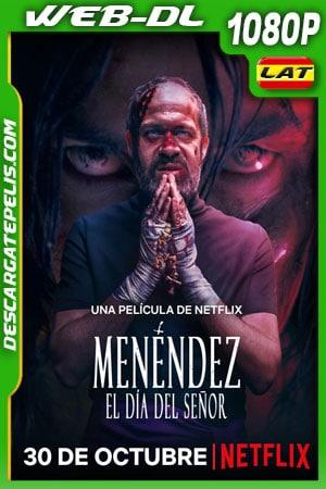 Menéndez: El día del señor (2020) 1080p WEB-DL Latino