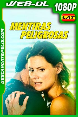 Mentiras Peligrosas (2020) 1008p WEB-DL Latino