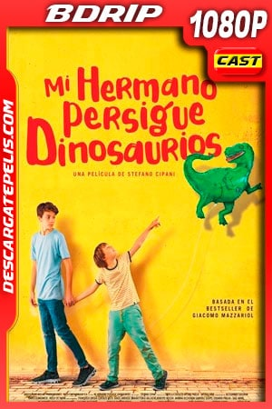 Mi hermano persigue dinosaurios (2019) 1080p BDRip