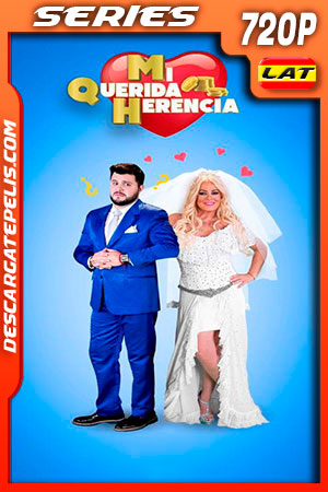 Mi Querida Herencia Temporada 1 (2019) 720p Latino