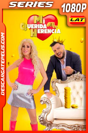 Mi Querida Herencia Temporada 3 (2021) 1080p Latino