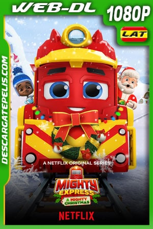 Mighty Express: Una aventura navideña (2020) 1080p WEB-DL Latino