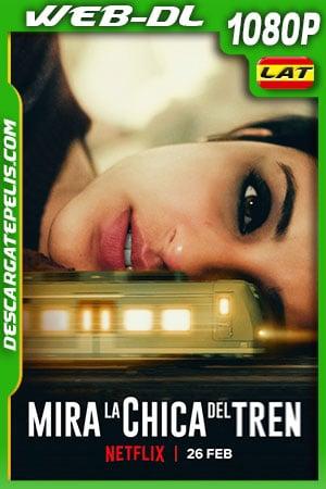 Mira la chica del tren (2021) 1080p WEB-DL Latino
