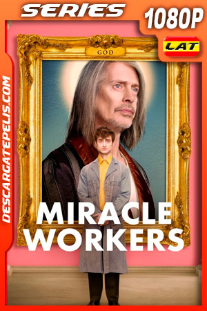 Miracle Workers Temporada 1 (2019) 1080p WEB-DL Latino