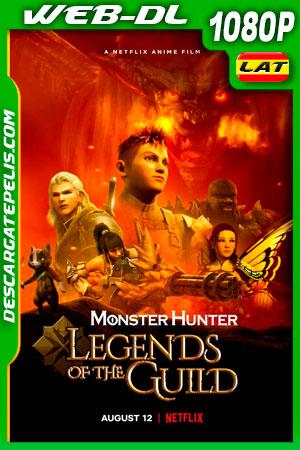 Monster Hunter: Leyendas del gremio (2021) 1080p WEB-DL Latino