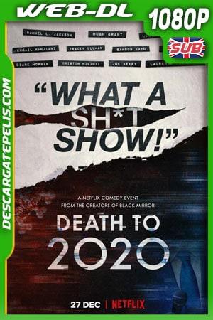 Muerte al 2020 (2020) 1080p WEB-DL