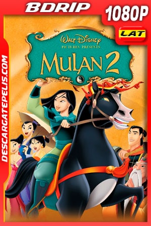 Mulán 2 (2004) 1080p BDRip Latino – Ingles
