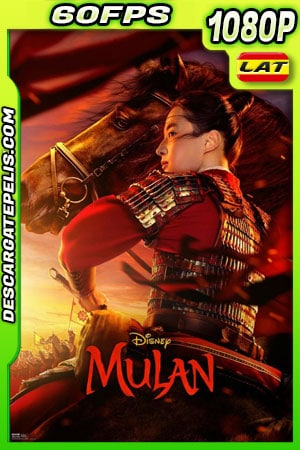 Mulán (2020) 1080p 60FPS WEB-DL Latino – Ingles
