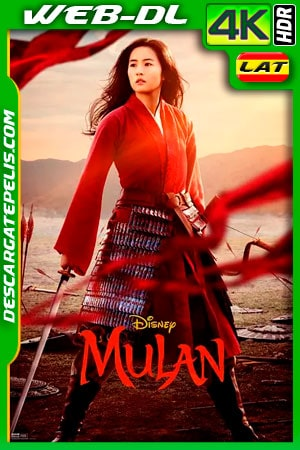 Mulán (2020) 4k WEB-DL HDR Latino – Ingles