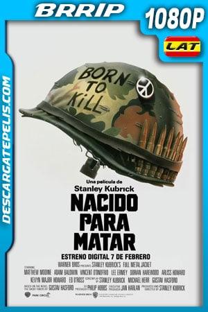 Nacido para matar (1987) 1080p BRrip Latino