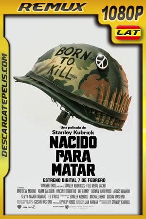 Nacido para matar (1987) 1080p Remux Latino