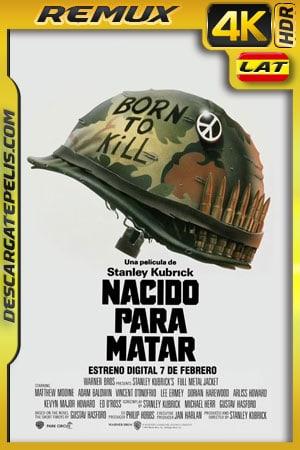 Nacido para matar (1987) 4k Remux HDR Latino