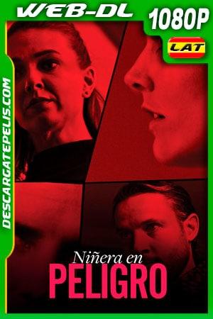 Niñera en Peligro (2020) 1080p WEB-DL Latino