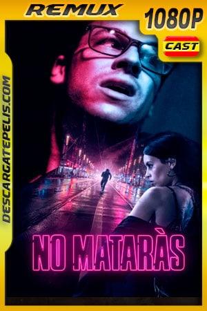 No Matarás (2020) 1080p Remux