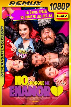 No porque me enamoro (2020) 1080p Remux Latino