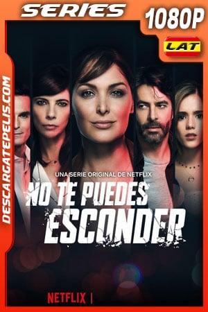 No te puedes esconder (2019) Temporada 1 1080p WEB-DL Latino