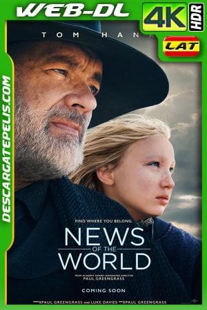Noticias del mundo (2020) 4k WEB-DL HDR Latino