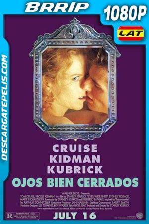 Ojos bien cerrados (1999) 1080p BRrip Latino – Inglés