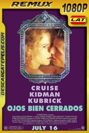 Ojos bien cerrados (1999) 1080p BDRemux Latino – Inglés
