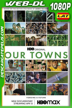 Our Towns (2021) 1080p WEB-DL Latino