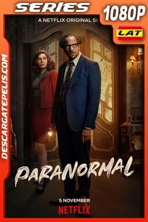 Paranormal (2020) Temporada 1 1080p WEB-DL Latino