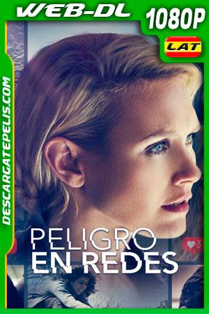 Peligro en redes (2020) 1080p WEB-DL AMZN Latino