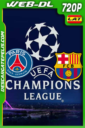 PSG vs Barcelona Cuartos Champions League (2021) 720P WEB-DL Latino