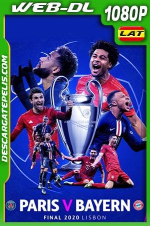 PSGvsBayern Münich Final Champions League (2020) 1080P WEB-DL Latino