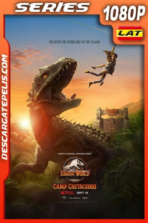Jurassic World: Campamento Cretácico (2020) Temporada 1 1080p WEB-DL Latino – Ingles