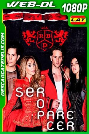 Rebelde (RBD) Ser o Parecer (2020) Concierto Virtual 1080p WEB-DL