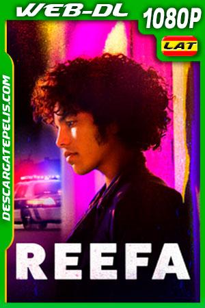Reefa (2021) 1080p WEB-DL Latino