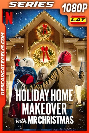 Remodelaciones festivas con el Sr. Navidad (2020) Temporada 1 1080p WEB-DL Latino