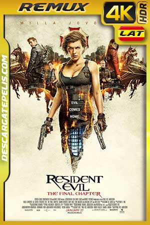 Resident Evil Capítulo final (2016) 4K BDRemux HDR Latino – Inglés