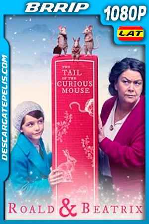 Roald y Beatrix: La Cola del raton Curioso (2020) 1080p BRRip Latino