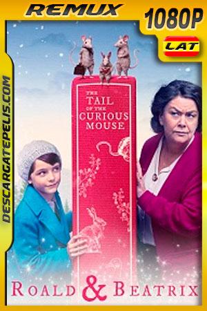 Roald y Beatrix: La Cola del raton Curioso (2020) 1080p Remux Latino