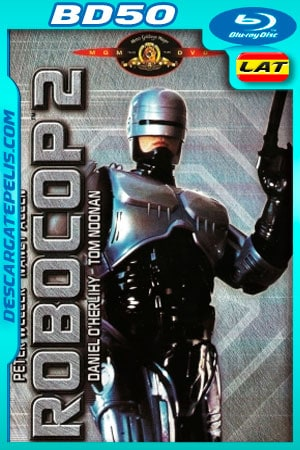 Robocop 2 (1990) 1080p BD50 Latino – Ingles