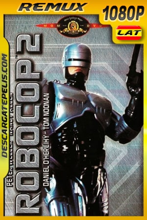Robocop 2 (1990) 1080p BDRemux Latino – Ingles