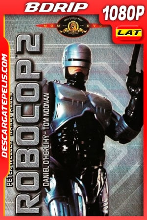 Robocop 2 (1990) 1080p BDRip Latino – Ingles