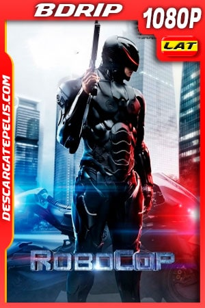 RoboCop (2014) 1080p BDRip Latino - Ingles