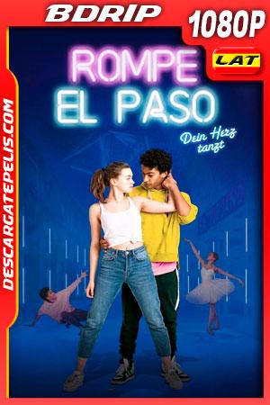 Rompe el paso (2020) 1080p BDRip Latino