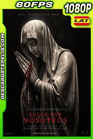 Ruega por nosotros (2021) 1080p 60FPS AMZN WEB-DL Latino