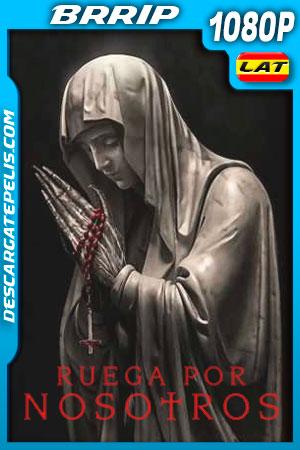 Ruega por Nosotros (2021) 1080p BRRip Latino