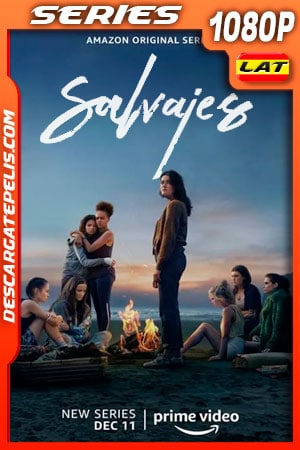 Salvajes (2020) Temporada 1 1080p WEB-DL Latino