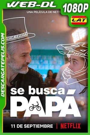 Se busca papá (2020) 1080p WEB-DL Latino – Ingles